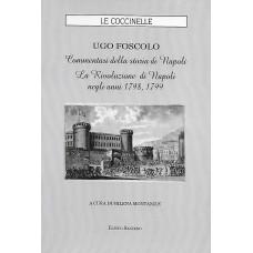 UGO FOSCOLO Commentari della storia di Napoli La Rivoluzione di Napoli negli anni 1798,1799
