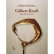 GILBERT KRUFT. Filosofia in bronzo