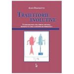 Eventi: PRESENTAZIONE LIBRO - Traiettorie Evolutive