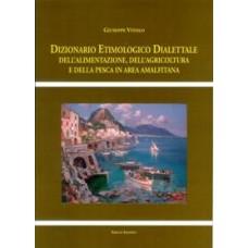 DIZIONARIO ETIMOLOGICO DIALETTALE DELL'ALIMENTAZIONE,